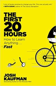 sinopsis The First 20 Hours : How to Learn Anything … Fast