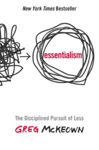 Rangkuman Essentialism the disciplined pursuit of less