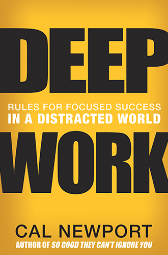 rangkuman Deep Work: Rules for Focused Success in a Distracted World