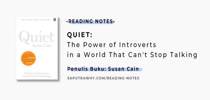Rangkuman buku Quiet: The Power of Introverts in a World That Can't Stop Talking